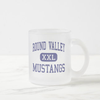 Round Valley - Mustangs - High - Covelo California 10 Oz Frosted Glass Coffee Mug