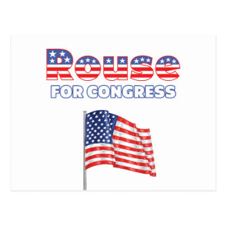 Rouse for Congress Patriotic American Flag Postcard