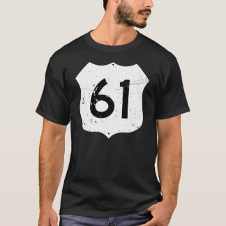 Route 61 Road Sign T-Shirt