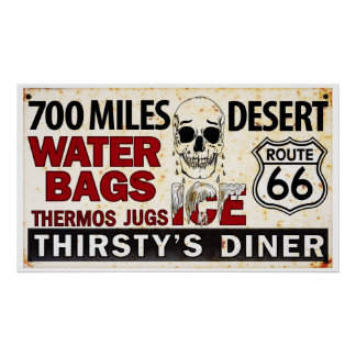 Route 66 - 700 miles desert roadside sign poster