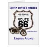 Route 66-Listen to your mother- Kingman Greeting Card