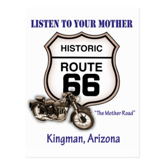 Route 66-Listen to your mother- Kingman Postcard