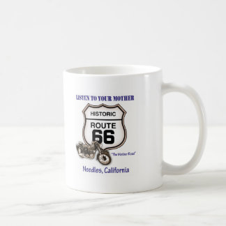 Route 66-Listen to your mother- Needles Coffee Mug