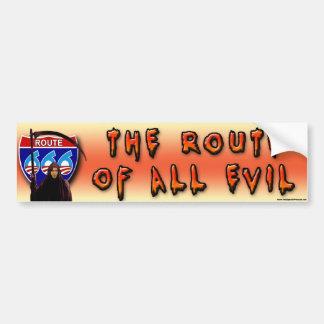 Route Of All Evil Car Bumper Sticker