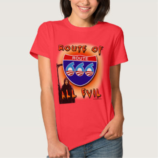 Route Of All Evil Shirt