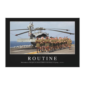 Routine: Inspirational Quote Canvas Print