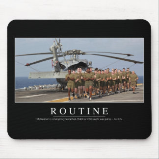 Routine: Inspirational Quote Mouse Pad