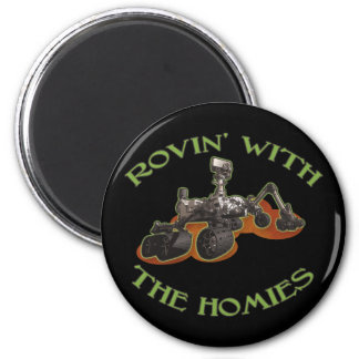 Rovin' with the Homies Magnet