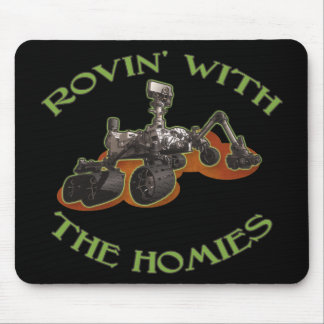Rovin' with the Homies Mouse Pads