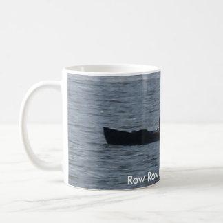 Row Row Row the boat!!! Coffee Mug