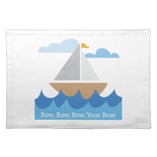 Row, Row, Row, Your Boat Cloth Place Mat