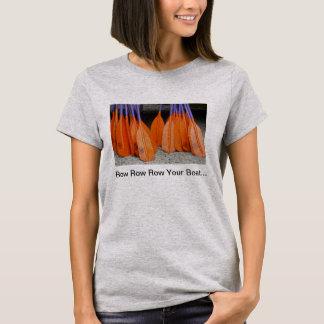 Row Row Row Your Boat... T-Shirt