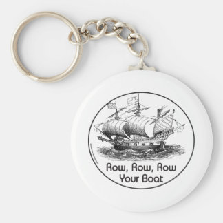 ROW ROW ROW YOUR BOAT T-SHIRTS & GIFTS KEYCHAIN