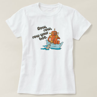 Row, row, row your bot Funny Wordplay T-Shirt