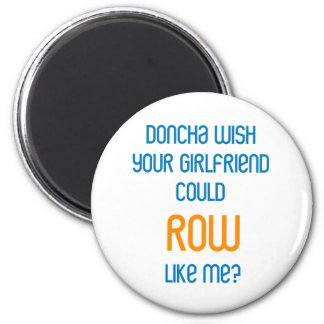 RowChick Doncha 2 Inch Round Magnet