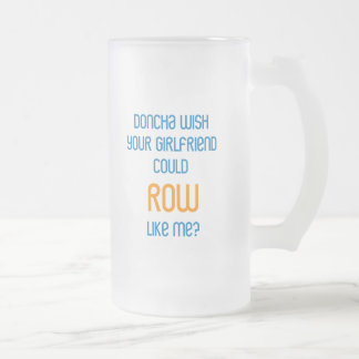 RowChick Doncha Frosted Glass Beer Mug