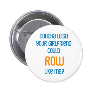 RowChick Doncha Pinback Button