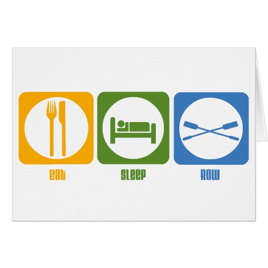 RowChick Eat Sleep Row Card