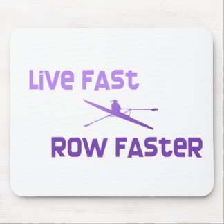 RowChick Live Fast Row Faster Mouse Pad