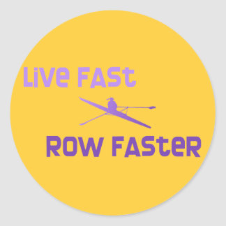 RowChick Live Fast Row Faster Sticker