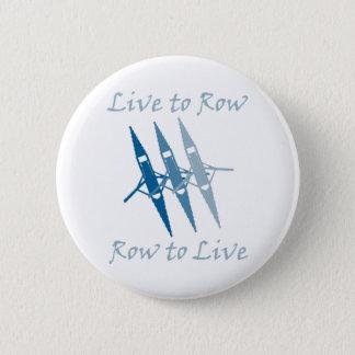 RowChick Live to Row Pinback Button