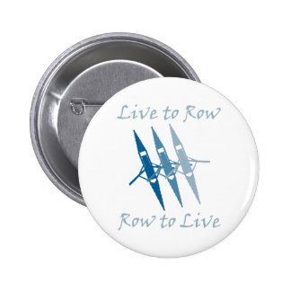 RowChick Live to Row Pinback Button