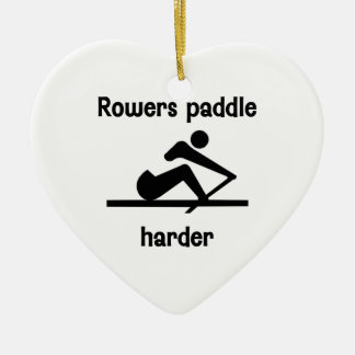 Rowers Paddle Harder (2) Ceramic Ornament
