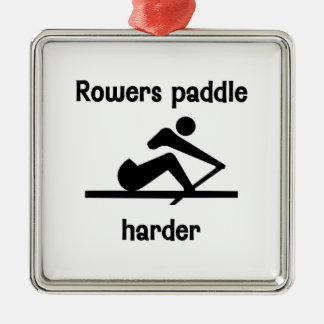 Rowers Paddle Harder (2) Metal Ornament