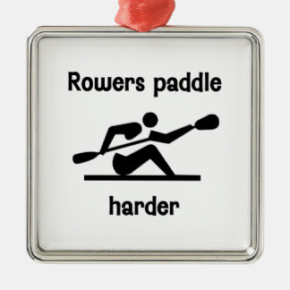 Rowers Paddler Harder Metal Ornament