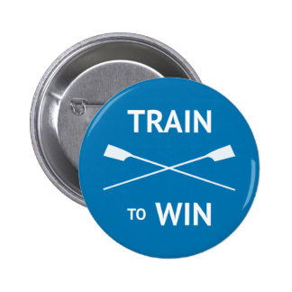 Rowers train to win motivational button