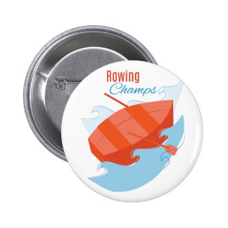 Rowing Champs Pinback Buttons