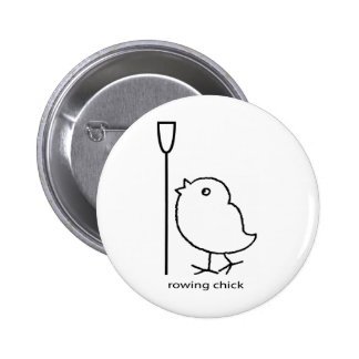 Rowing chick, rowing apparel for women who row 2 inch round button