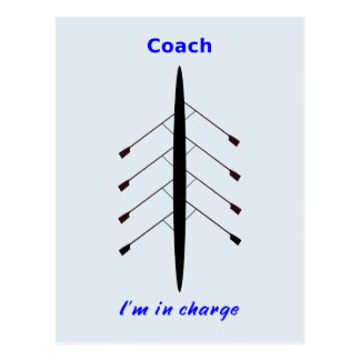 Rowing Coach I'm in charge Postcard