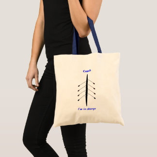 Rowing coach in charge slogan tote bag