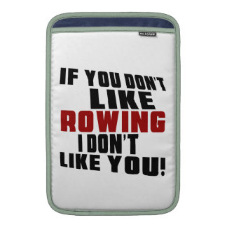 ROWING Don't Like Sleeve For MacBook Air