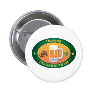 Rowing Drinking Team Pinback Button