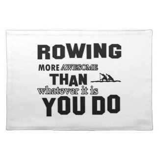 Rowing  more awesome cloth place mat