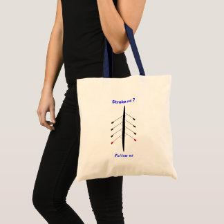 Rowing stroke seven slogan tote bag