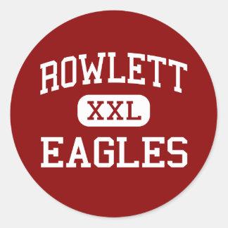 Rowlett - Eagles - High School - Rowlett Texas Classic Round Sticker