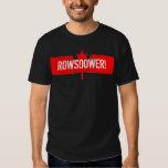 Rowsdower! -Redux- T-shirt
