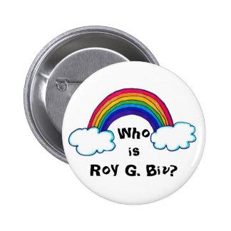 Roy G. Biv Button Pin