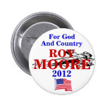 Roy Moore 2012 Pinback Buttons
