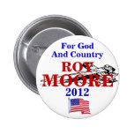 Roy Moore 2012 Pins