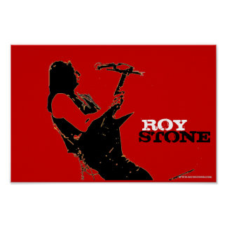 ROY STONE POSTER