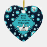 Royal Baby Boy for William and Catherine 2013 Ceramic Ornament