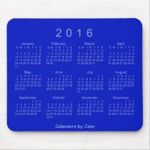 Royal Blue 2016 Calendar by Janz Mousepad