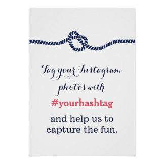 Royal Blue Tying the Knot Instagram Hashtag Sign Poster