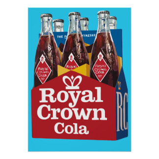 ROYAL CROWN COLA POSTER