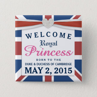 Royal Princess - William & Kate Welcome Baby Girl Button