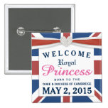 Royal Princess - William & Kate Welcome Baby Girl 2 Inch Square Button